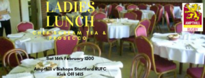 Ladies Lunch & Ampthill 1st XV v Bishops Stortford – Sat 16th February