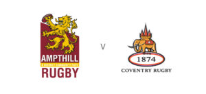 1st XV v Coventry Rugby @ Ampthill Rugby Club